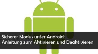 Android: Sicheren Modus deaktivieren oder einschalten: So geht's