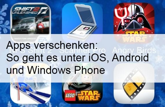Apps verschenken auf Android, iPhone, iPad oder Windows Phone