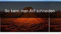 AVI schneiden: Anleitung und kostenlose Tools