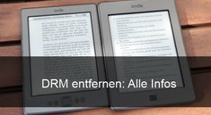 DRM entfernen bei eBooks: Infos und Hintergründe