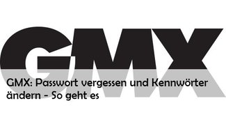 GMX Passwort vergessen? So kann man es ändern