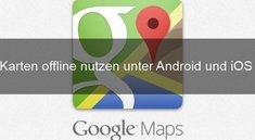 Google Maps offline nutzen: So geht's