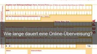 Online-Überweisung: Dauer und Informationen