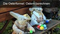 Ostern berechnen: So setzt sich das Osterdatum zusammen