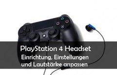 PS4: Headset einrichten und...