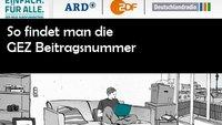 """Rundfunkbeitrag: """"GEZ""""-Beitragsnummer vergessen? Hier kann man sie finden"""