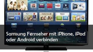 Smartphone und Tablet mit Samsung-Fernseher verbinden (Android und iOS)