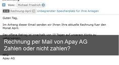 Rechnung von Apay AG und Michael Friedrich per Mail: Was tun?