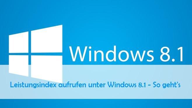Windows Leistungsindex 8.1