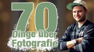 70 Dinge über Fotografie