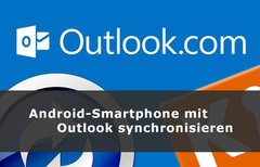 Android mit Outlook...