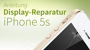 iPhone 5s Reparatur