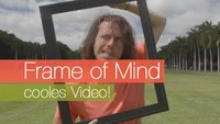 Frame of Mind - cooles Video!