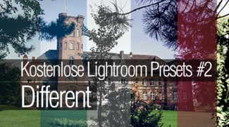 Lightroom Presets kostenlos downloaden #2 - Different