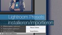 Lightroom Presets installieren - Tipps