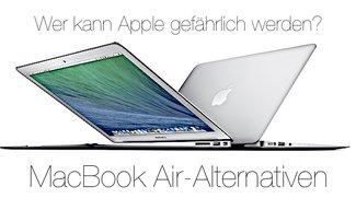 Ultrabooks: Die größten MacBook Air-Konkurrenten