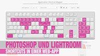 Photoshop und Lightroom Shortcuts in einer Web-App