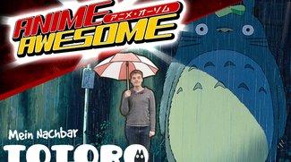 Anime Awesome: Mein Nachbar Totoro - Aaaaaaaaawwwwww!
