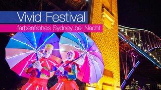 Vivid Festival - farbenfrohes Sydney bei Nacht