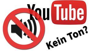 YouTube spielt keinen Ton? Das könnt ihr tun!