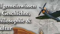 Allgemeinwissen Geschichte: Historisches Wissen per App auffrischen und erweitern