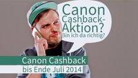 Cashback bei Canon bis Ende Juli