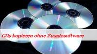 Eine CD kopieren in wenigen einfachen Schritten