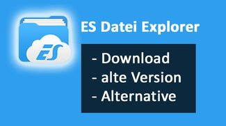 ES Datei Explorer – Download, alte Version & Alternative