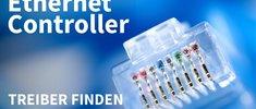Ethernet Controller-Treiber: finden und installieren – so geht's