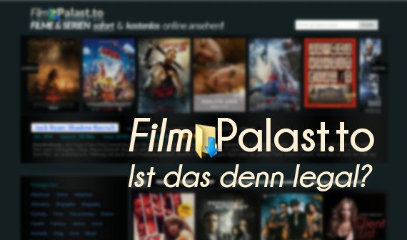 Filmpalast To Legal