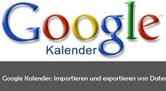 Google Kalender exportieren als iCal und iCloud-Import