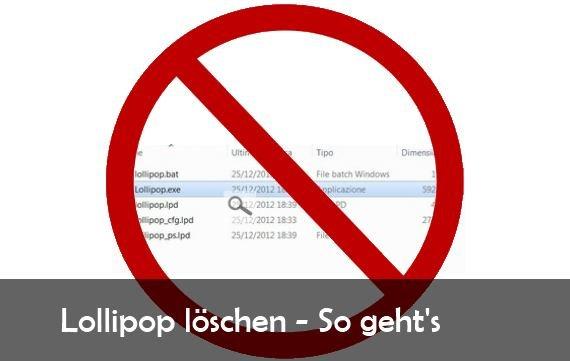 Lollipop entfernen: So wird man den Virus wieder los