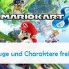 Mario Kart 8: Freischalten aller Charaktere und Autoteile