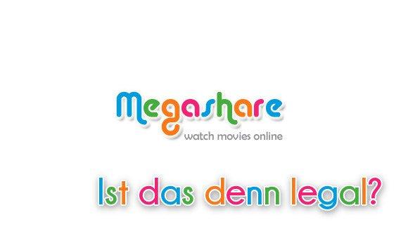 Megashare: Komplette Kinofilme und Serien kostenlos sehen - Ist das legal?