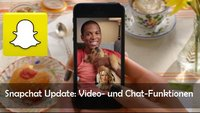 Snapchat auf WhatsApp-Kurs: Video-Chat und Textnachrichten nach Update