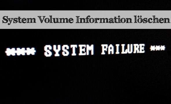 System Volume Information löschen: Das geht doch!
