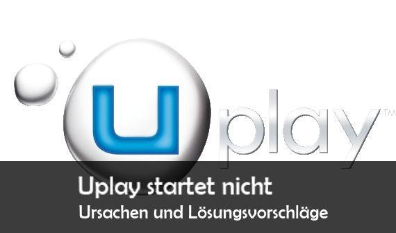 Uplay down und startet nicht: Probleme, Störungen, Ursachen