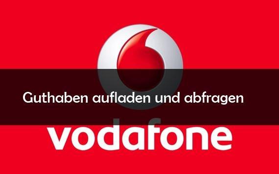 Vodafone: Guthaben abfragen und Konto aufladen (online)