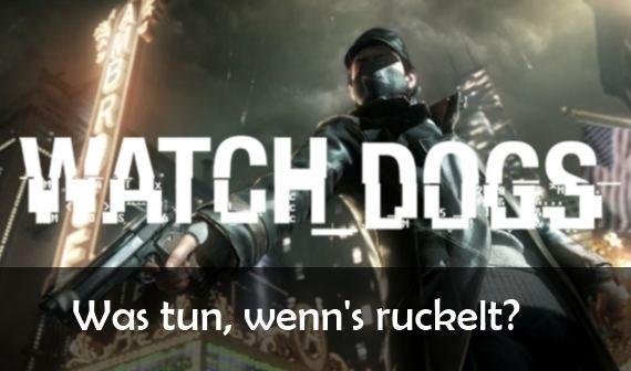 Watch Dogs ruckelt: So kann man Grafik-Aussetzer vermeiden