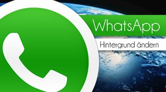 WhatsApp Hintergrund ändern - Bild für Bild