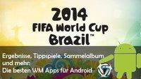 WM 2014 Apps für Android: Tippen, kicken, Statistiken und gucken