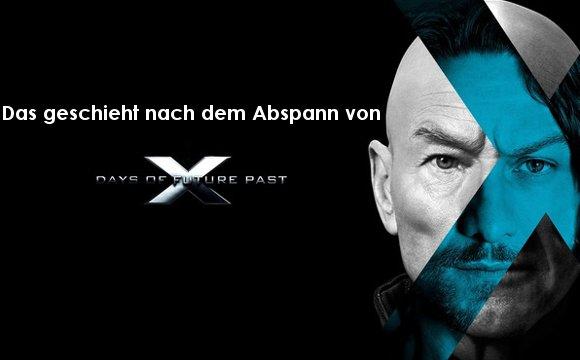 X-Men - Zukunft ist Vergangenheit: Szene nach Abspann erklärt