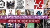 20 deutsche Facebook-Fotografen, denen du folgen solltest