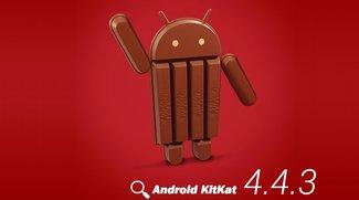 Android 4.4.3: Diese Geräte erhalten schon jetzt das Update