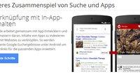 Google Now: App Indexing auch in Deutschland gestartet