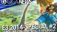 GIGA News: E3 Special #2 - Zelda Wii U, Super Smash Bros., Bayonetta 2 & mehr!