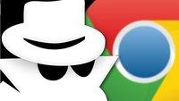 Den Inkognito-Modus in Chrome deaktivieren - so wird's gemacht