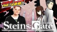 Anime Awesome: Steins;Gate - Wer ist hier der größte Tor?