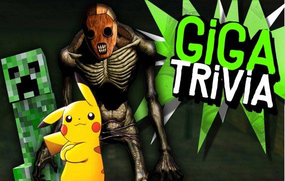 GIGA Trivia #53: ReDead, Creeper & Pikachu