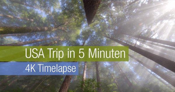 USA Trip in 5 Minuten - 4K Timelapse